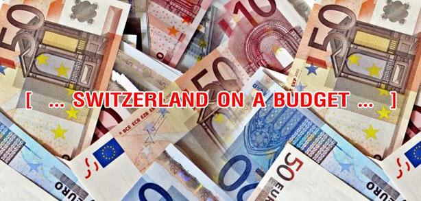 เที่ยวสวิตเซอร์แลนด์ ใช้งบประมาณเท่าไหร่